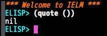 M-x ielmで(quote ())を評価するとnilが現れるのだ