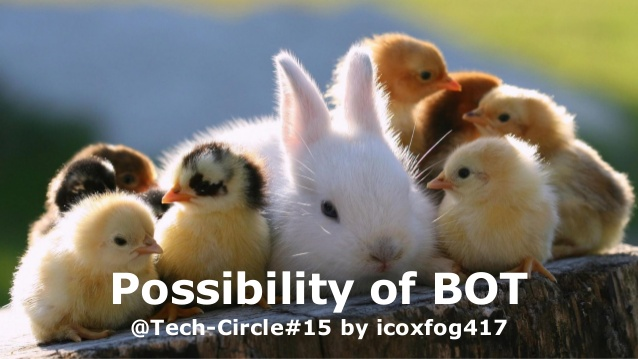 tech-circle-15-possibility-of-bot-1-638.jpg